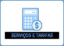 Serviços e Tarifas